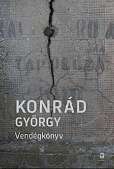 KONRÁD GYÖRGY - Vendégkönyv [antikvár]