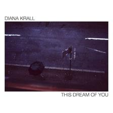 DIANA KRALL - THIS DREAM OF YOU - CD