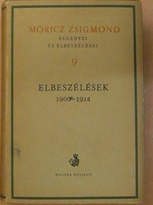 Móricz Zsigmond - Móricz Zsigmond regényei és elbeszélései 9. [antikvár]