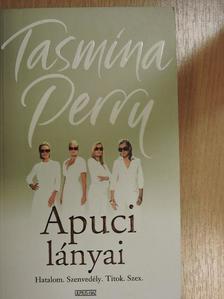 Tasmina Perry - Apuci lányai [antikvár]
