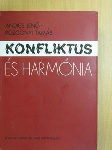 Dr. Andics Jenő - Konfliktus és harmónia [antikvár]