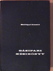Szilágyi László - Gázipari kézikönyv [antikvár]
