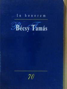 Bakonyi István - In honorem Bécsy Tamás [antikvár]