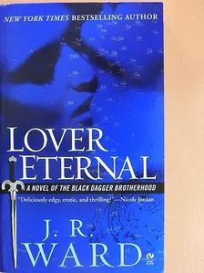 J. R. Ward - Lover Eternal [antikvár]