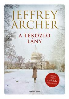 Jeffrey Archer - A tékozló lány