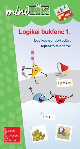 LDI538 - LOGIKAI BUKFENC 1. - LOGIKAI GONDOLKODÁST FEJLESZTŐ FELADATOK