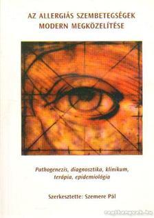 Szemere Pál - Az allergiás szembetegségek modern megközelítése [antikvár]