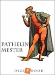 Pathelin mester [eKönyv: epub, mobi]