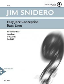 SNIDERO, JIM - EASY JAZZ CONCEPTION BASS LINES. 15 TRANSCRIBED BASS LINES AS PLAYED BY PAUL GILL + ONLINE MATERIAL