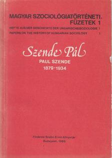 Gyurgyák János - Szende Pál - Paul Szende 1879-1934 [antikvár]