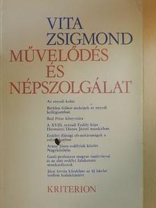 Vita Zsigmond - Művelődés és népszolgálat [antikvár]