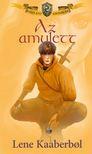 Lene Kaaberbol - Az amulett