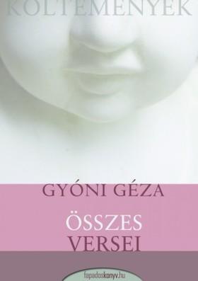Gyóni Géza - Gyóni Géza összes versei [eKönyv: epub, mobi]