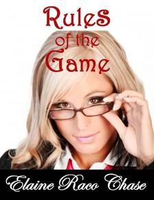 Chase Elaine Raco - Rules of the Game [eKönyv: epub, mobi]