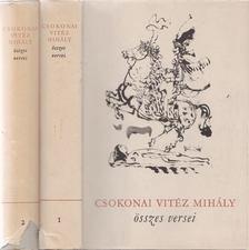 Csokonai Vitéz Mihály - Csokonai Vitéz Mihály összes versei I-II. [antikvár]