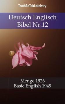 TruthBeTold Ministry, Joern Andre Halseth, Hermann Menge - Deutsch Englisch Bibel Nr.12 [eKönyv: epub, mobi]