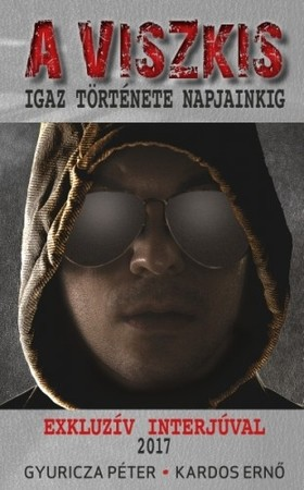 Gyuricza Péter - Kardos Ernő - A viszkis [eKönyv: epub, mobi]