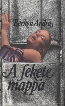BERKESI ANDRÁS - A fekete mappa [antikvár]