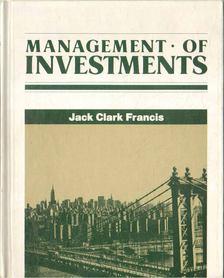 Francis, Jack Clark - Management of Investments [antikvár]