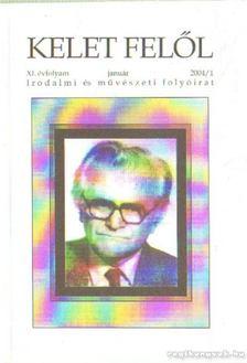 Madár János - Kelet felől XI. évfolyam 2004/1. [antikvár]