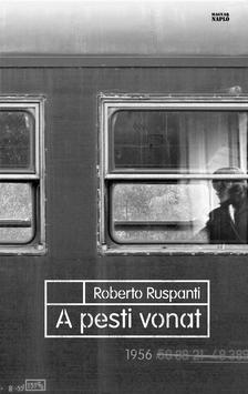 Roberto Ruspanti - A pesti vonat