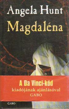 HUNT, ANGELA - Magdaléna [antikvár]