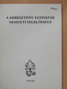 Fekete Gyula - A keresztény egyházak nemzeti felelőssége [antikvár]