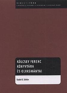 Szabó G. Zoltán - Kölcsey Ferenc könyvtára és olvasmányai