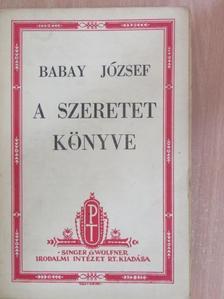 Babay József - A szeretet könyve [antikvár]
