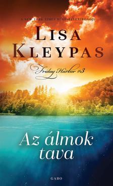 Lisa Kleypas - Az álmok tava