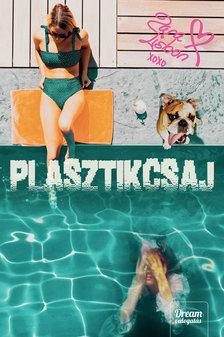 Zara Lisbon - Plasztikcsaj [eKönyv: epub, mobi]