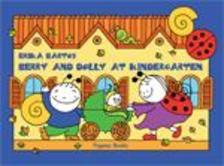 Bartos Erika - Bogyó és Babóca az óvodában - angol nyelven(Berry and Dolly at Kindergarten)