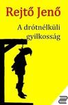 REJTŐ JENŐ - A drótnélküli gyilkosság [eKönyv: epub, mobi]