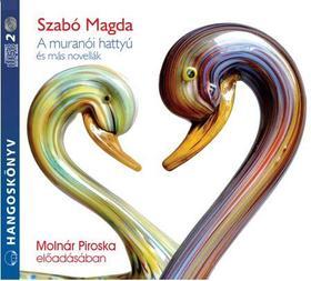 SZABÓ MAGDA - A muranói hattyú és más novellák - hangoskönyv