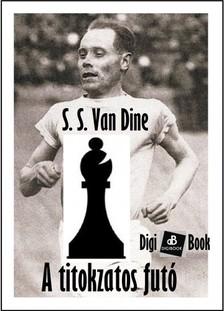 S. S. Van Dine - A titokzatos futó [eKönyv: epub, mobi]
