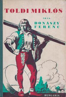 Donászy Ferenc - Toldi Miklós [antikvár]