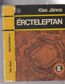 Kiss János - Ércteleptan I-II. [antikvár]