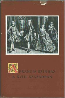 Staud Géza - A francia színház a XVIII. században [antikvár]