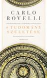 Rovelli, Carlo - A tudomány születése - Anaximandrosz forradalma