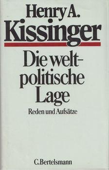 Henry Kissinger - Die weltpolitische Lage [antikvár]