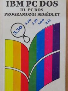 Bernáth István - IBM PC DOS III. [antikvár]
