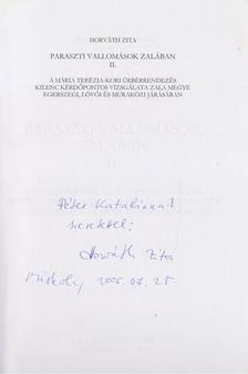 HORVÁTH ZITA - Paraszti vallomások Zalában II. (dedikált) [antikvár]
