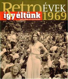 Széky János - Így éltünk 1969 [antikvár]