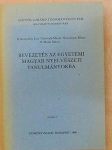 D. Mátai Mária - Bevezetés az egyetemi magyar nyelvészeti tanulmányokba [antikvár]