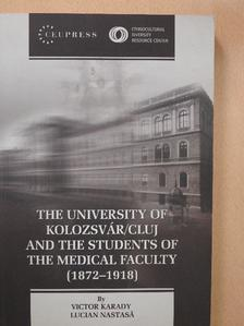 Karády Viktor - The University of Kolozsvár/Cluj and the Students of the Medical Faculty (dedikált példány) [antikvár]