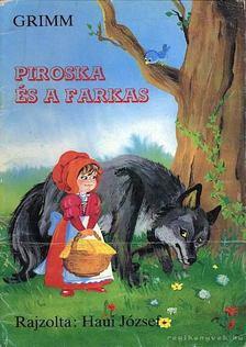Grimm - Piroska és a farkas [antikvár]