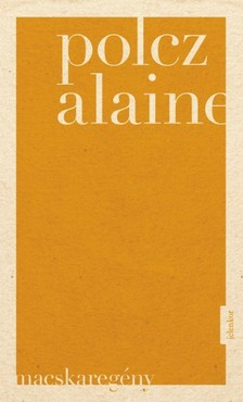 Polcz Alaine - Macskaregény [eKönyv: epub, mobi]