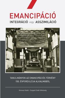 MOLNÁR JUDIT (SZERK.) - Emancipáció. Integráció vagy asszimiláció