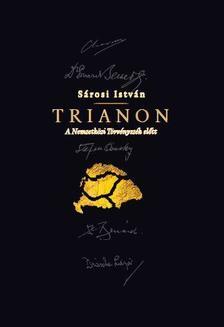 Sárosi István - Trianon a Nemzetközi Törvényszék előtt