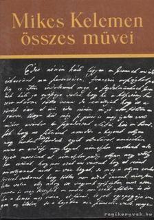 Mikes Kelemen - Az idő jól eltöltésének módja és más keltezetlen fordítások [antikvár]